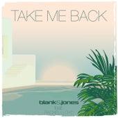 Take Me Back by Blank & Jones