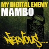 Mambo by My Digital Enemy