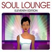Soul Lounge (Eleventh Edition) de Various Artists