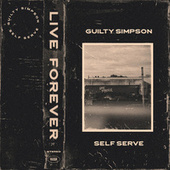 Live Forever von Guilty Simpson