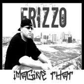 Imagine That de Frizzo
