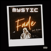 Faded by Mystic