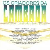 Os Criadores da Lambada (Authentic Lambadas from Brazil) de Various Artists