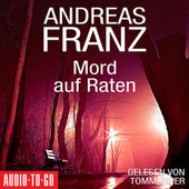 Mord auf Raten (Gekürzt) by Andreas Franz