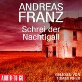 Schrei der Nachtigall (Gekürzt) by Andreas Franz