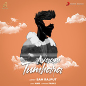 Naam Tumhara by Sam Rajput