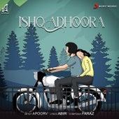 Ishq Adhoora by Apoorv