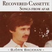 Recovered Cassette: Songs From Afar de Björn Backman