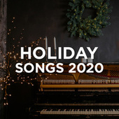 Holiday Songs 2020 by Various Artists