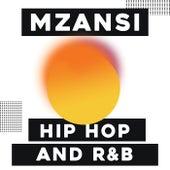 Mzansi Hip Hop and R&B von Various Artists