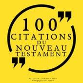 100 citations du Nouveau Testament (Collection 100 citations) von The Bible