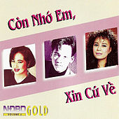Con Nho Em, Xin Cu Ve by Various Artists