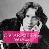 100 Quotes by Oscar Wilde by Oscar Wilde