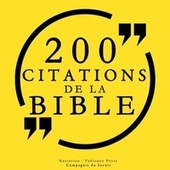 200 citations de la Bible (Collection 100 citations) von The Bible