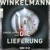 Die Lieferung - Kerner und Oswald, Band 2 (Ungekürzt) von Andreas Winkelmann