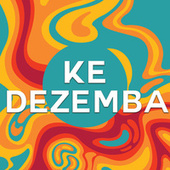 Ke Dezemba de Various Artists