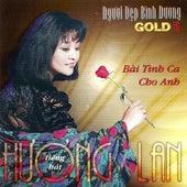 Bai Tinh Ca Cho Anh de Huong Lan