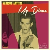 My Diane by Various Artists