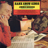 Sings In Memory of Jimmie Rodgers (America's Blue Yodeler) by Hank Snow