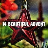 14 Beautiful Advent by Christmas Music