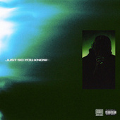 Just So You Know by A2