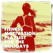 Fitness Motivation Playlist for the Holidays by Cardio Xmas Workout Team, Christmas Music Workout Routine, Christmas Fitness