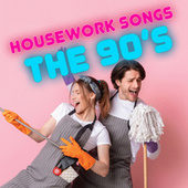 Housework Songs: 90s Style von Various Artists