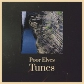 Poor Elves Tunes by Larry Chance And The Earls, Christmas Songs, Garry Remo Quartet, The Cameos, The New Christy Minstrels, Bobby Boris Pickett, The Countdown Kids, Bobby Helms, Benny Lee