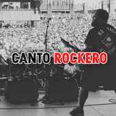 Canto Rockero by Various Artists