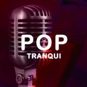 Pop Tranqui by Various Artists