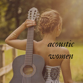 Acoustic Women by Various Artists