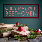 Christmas with Beethoven by Ludwig van Beethoven