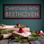 Christmas with Beethoven by Ludwig van Beethoven