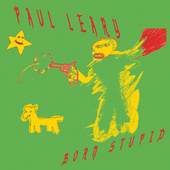 Born Stupid by Paul Leary