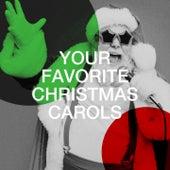 Your Favorite Christmas Carols de Christmas Carols, Childhood Christmas Carols, Best Christmas Carols