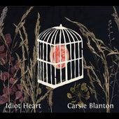 Idiot Heart by Carsie Blanton