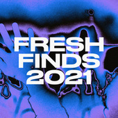 Fresh Finds 2021 by Various Artists