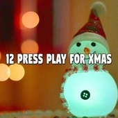12 Press Play for Xmas by Christmas Music