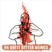96 Quite Bitter Beings von CKY