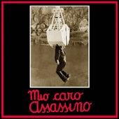 Mio caro assassino (Original Motion Picture Soundtrack) de Ennio Morricone