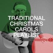 Traditional Christmas Carols Playlist de Christmas Eve Carols Academy, Christmas Eve Piano Carols, Christmas Hits and Carols