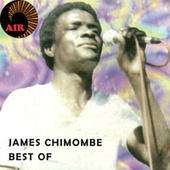 James Chimombe: Best Of by James Chimombe