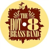 Whats My Name? van Hot 8 Brass Band