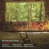 Intrusion by Machine Mass Sextet