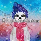 10 Ring out at Christmas by Christmas Songs