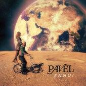 Ennui by Pavel