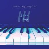 Jazz Hop 3 by Artur Bayramgalin