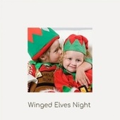 Winged Elves Night by The Crew Cuts, Christmas Songs, The Knickerbockers, The Coasters, Jimmy Flynn, Traditional, Benny Lee