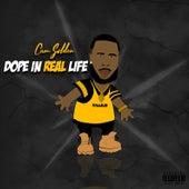 Dope in Real Life de Cam Golden