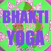 Bhakti yoga by Various Artists